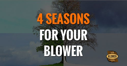 4 seasons for your blower