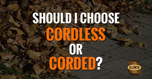 corded vs cordless blowers featured image
