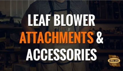 Attachments to Supercharge Your Leaf Blower