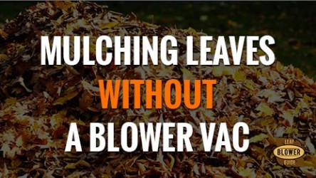 How to Mulch Leaves Without a Blower Vac