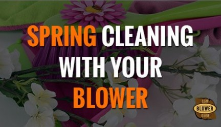 Using a Leaf Blower for Outdoor Spring Cleaning Chores