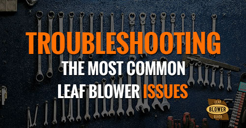 troubleshooting leaf blowers featured image